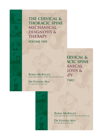 The Cervical and Thoracic Spine: Mechanical Diagnosis & Therapy: Vol 1 & Vol 2