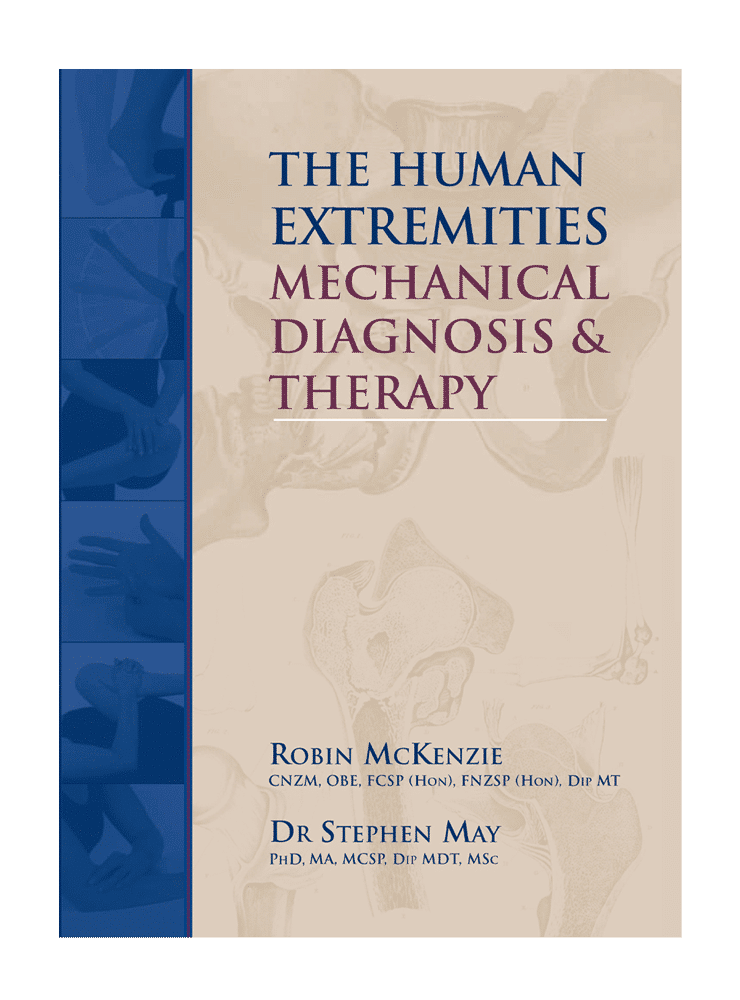 The Human Extremities Mechanical Diagnosis And Therapy